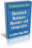 sherlock-holmes-det-hemlighetsfulla-mordet-vid-skogssjon-omslag