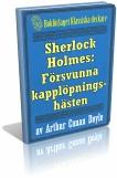 sherlock-holmes-den-forsvunna-kapplopningshasten-omslag