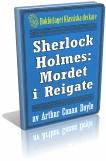 sherlock-holmes-mordet-i-reigate-omslag